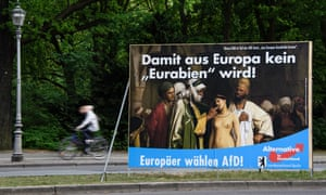 'Europeans, vote for AfD, so that Europe will never become 'Eurabia'!' reads a campaign poster in Berlin for the far-right party during this year's European elections.