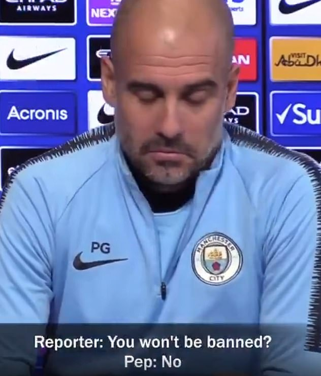 Speaking in December 2018, Guardiola said Manchester City wouldn't be banned from Europe
