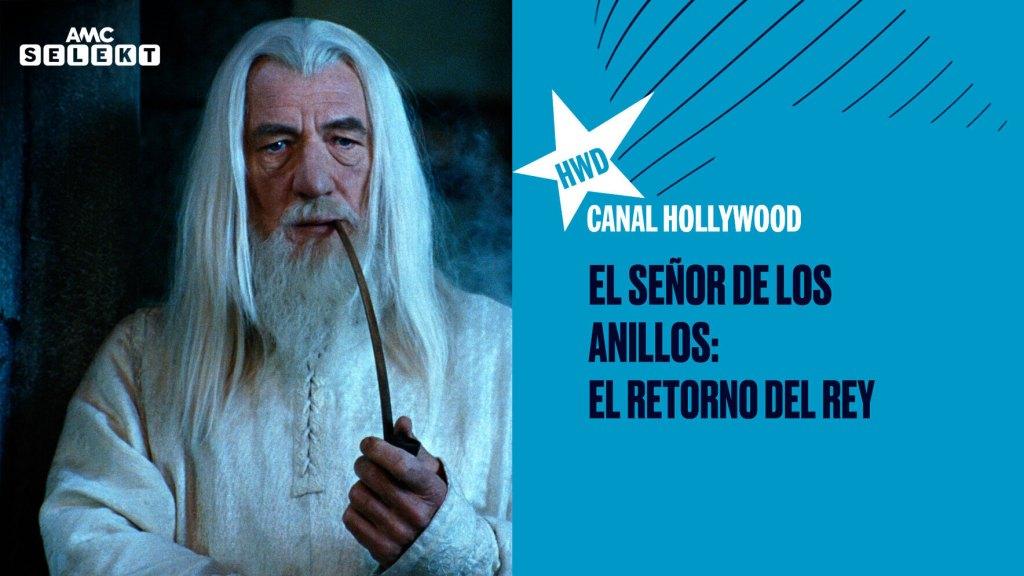 Canal-Hollywood-El-señor-de-los-anillos
